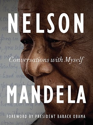 Conversations With Myself By Mandela, Nelson