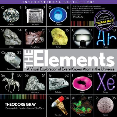 The Elements By Gray, Theodore/ Mann, Nick (PHT)